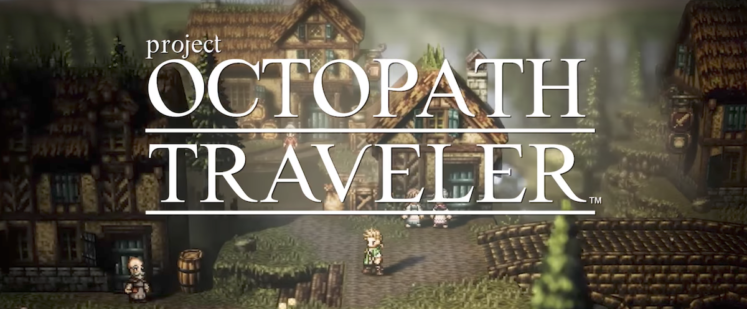 Project Octopath Traveler: here's the demo of Square Enix's next hit